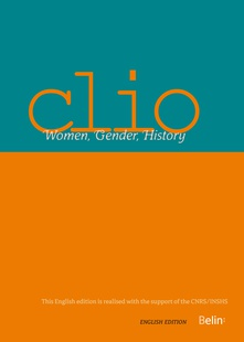 Damien Boquet and Didier Lett (ed.), « The Gender of Emotions », Clio. Women, Gender, History, 47 (2018) ; English edition 2020